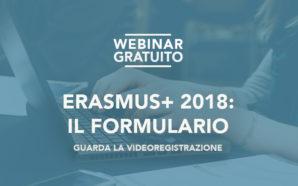 """Webinar """"Erasmus+ 2018: Il formulario"""" – Il video"""