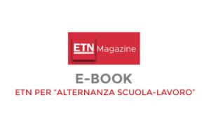 E-Book: ETN per l'Alternanza Scuola-Lavoro