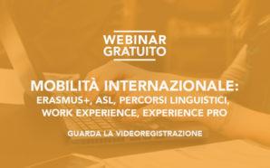 "Video del webinar ""Erasmus+, ASL, Percorsi Linguistici, Work Experience, Experience…"