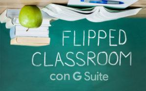 Applicare la Flipped Classroom con G Suite: l'esperienza della professoressa…