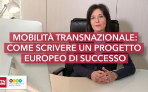 Mobilità transnazionale: come scrivere un progetto europeo di successo