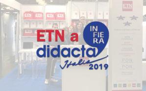 ETN a Didacta 2019: mobilità transnazionale, formazione docenti ed esperienze…